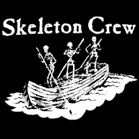 Skeleton Crew<br>(Short or Long Sleeve)